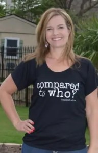 Great body image shirt that asks Compared to Who on etsy.com