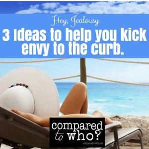 ideas to help you stop envy and jealousy