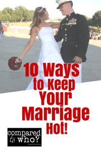 10 Ways to Keep Your Marriage Hot