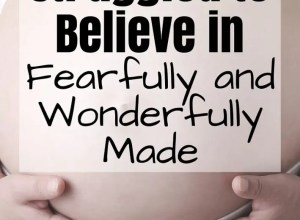 Pregnant belly words struggling to believe fearfully wonderfully made