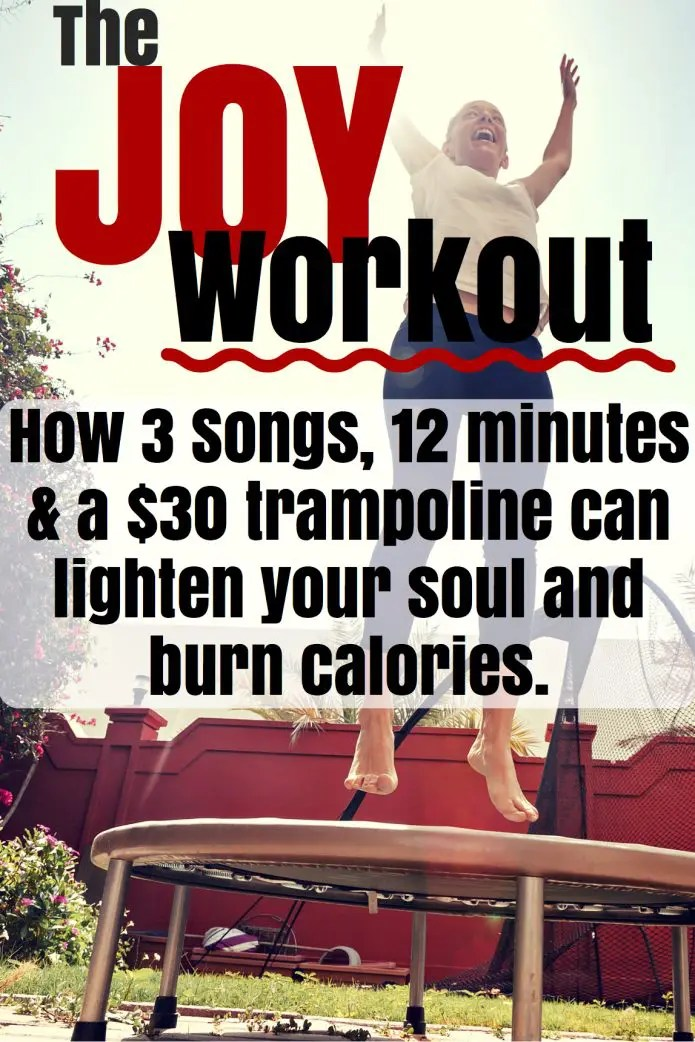 The Joy Workout: 3 Songs, 12 Minutes to a Lighter Soul
