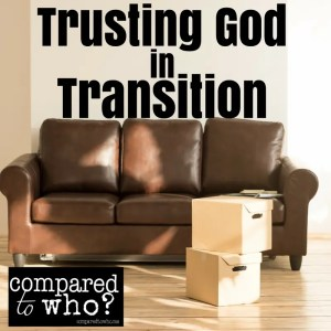 trusting God in transition