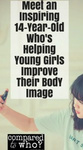 Meet a 14-Year-Old Who's Helping Girls Improve Their Body Image