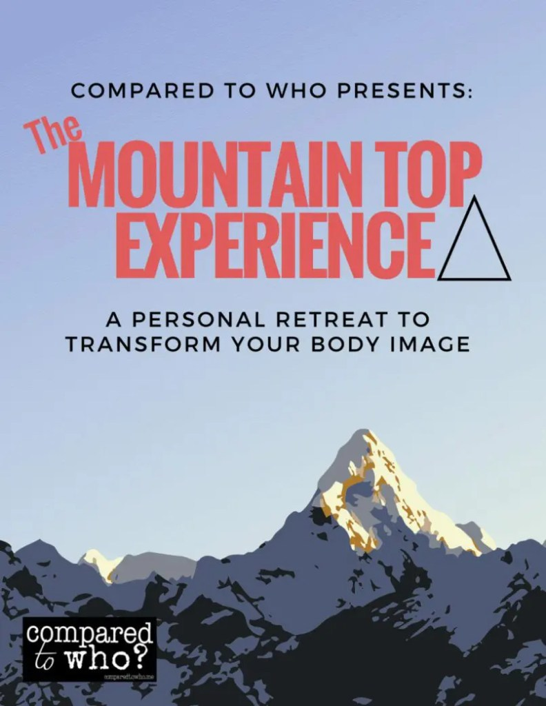 Mountain Top Experience Body Image Retreat Curricula