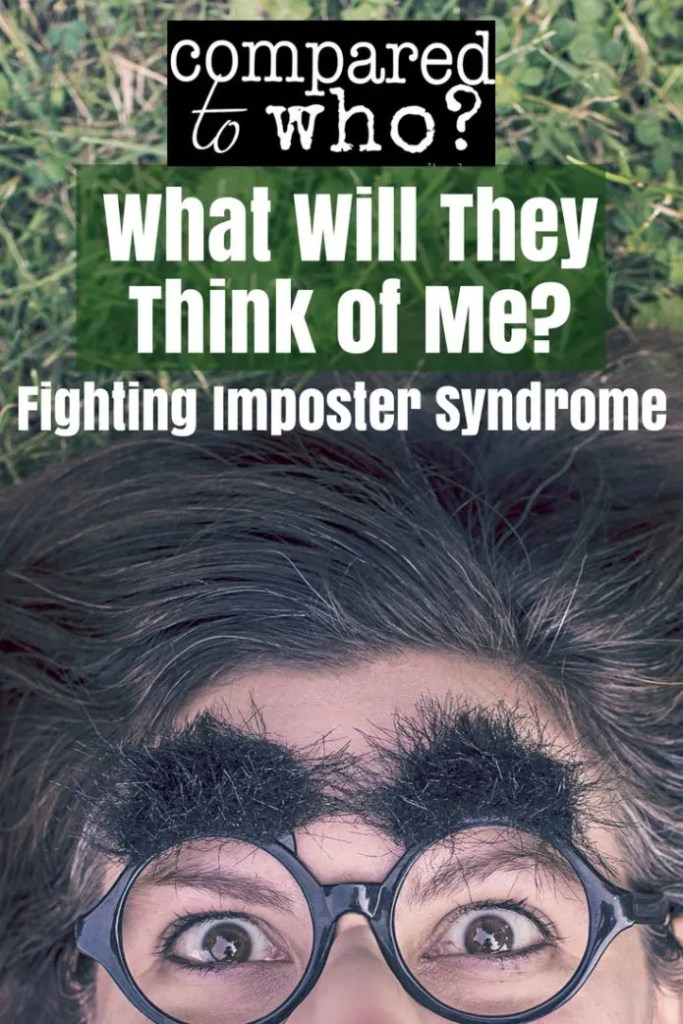 what will they think of me fighting imposter syndrome