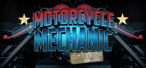 Play2Chill ogłosiło datę premiery prologu Motorcycle Mechanic Simulator 2021