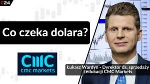 Taniejący dolar zmienia sytuację na rynkach. Rozmowa z Łukaszem Wardynem, CMC Markets