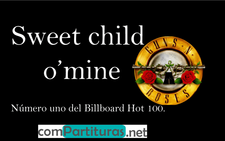 Partitura Sweet child o' mine – Guns and Roses – Guitarra