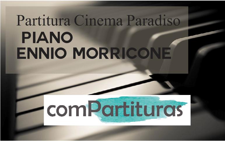 Partitura Cinema Paradiso – Piano –  Ennio Morricone