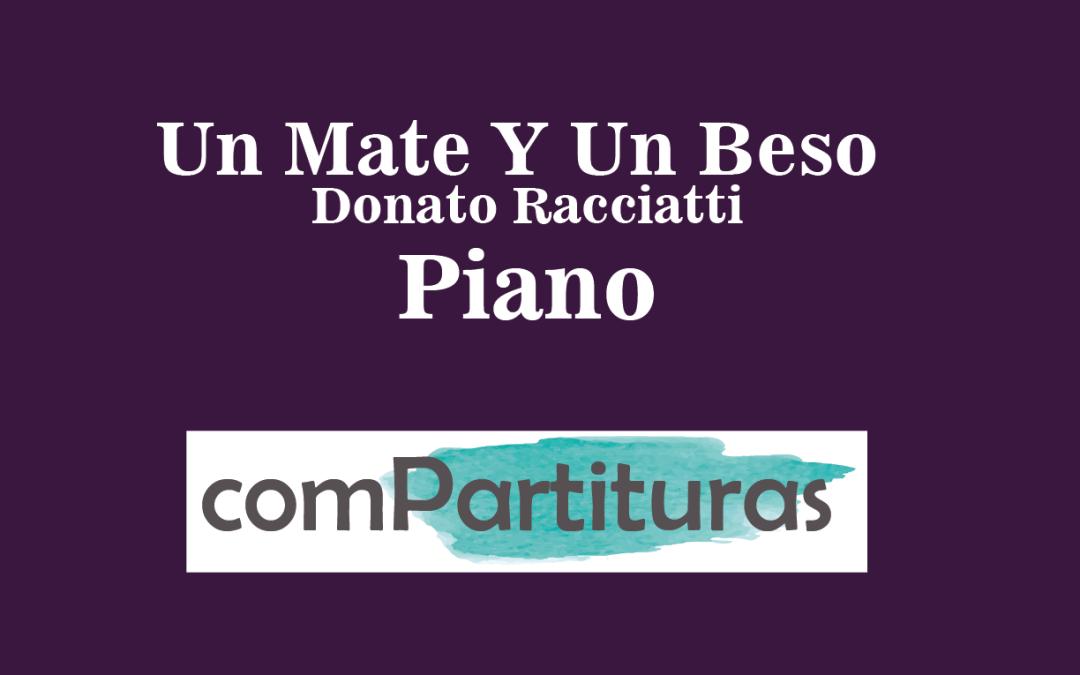 Un Mate Y Un Beso – Donato Racciatti – Piano
