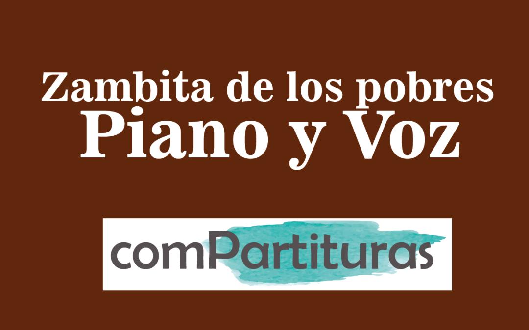 Zambita de los pobres – Atahualpa Yupanqui – Piano y Voz