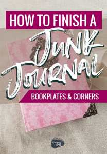 how to finish a junk journal