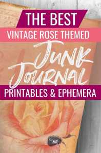 best vintage rose themed junk journal printables