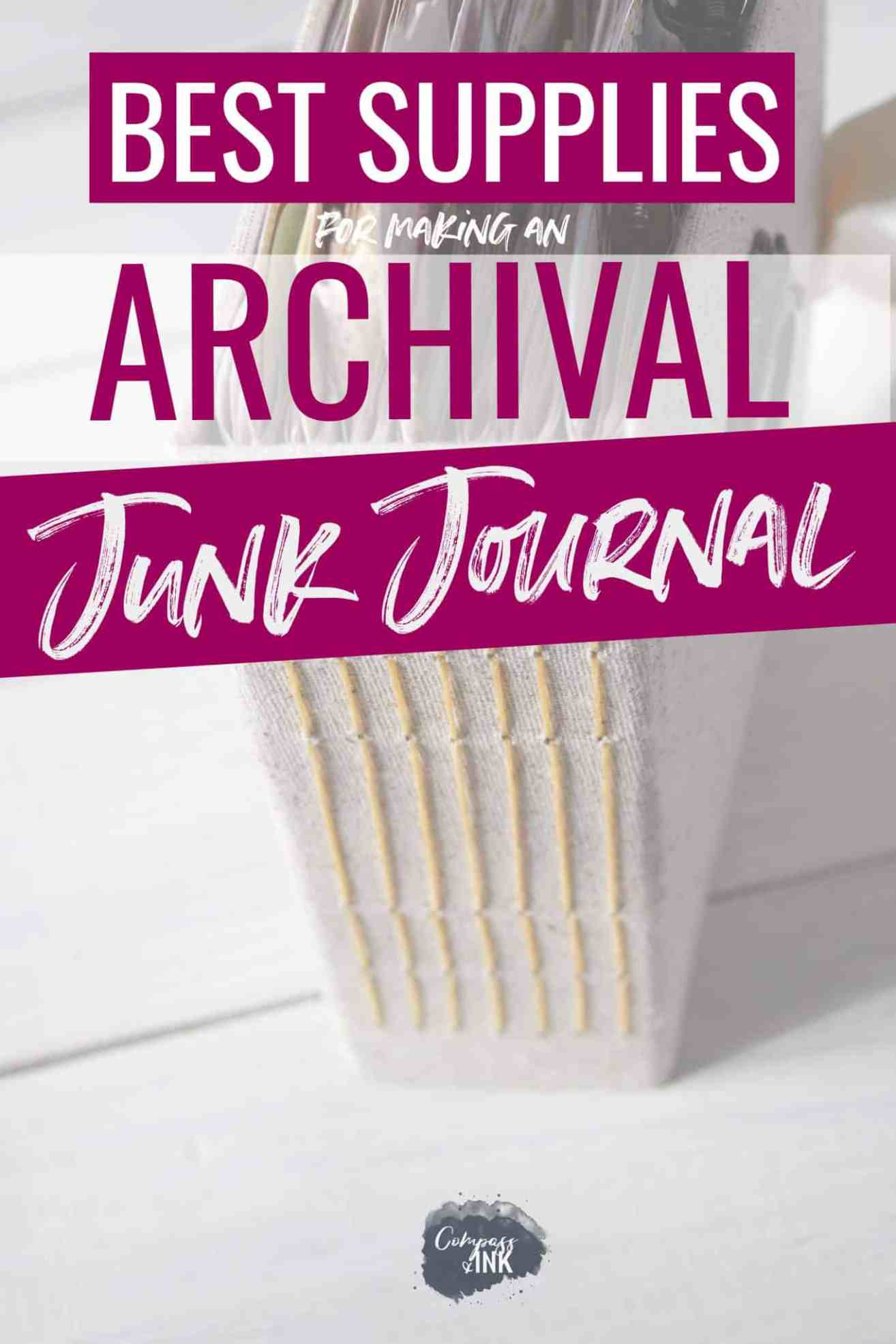 Best Supplies for Archival Journal Making - Compass and Ink