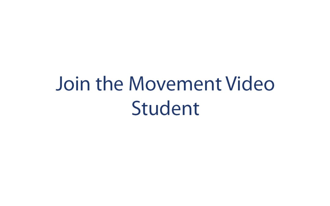 Join the Movement – Student