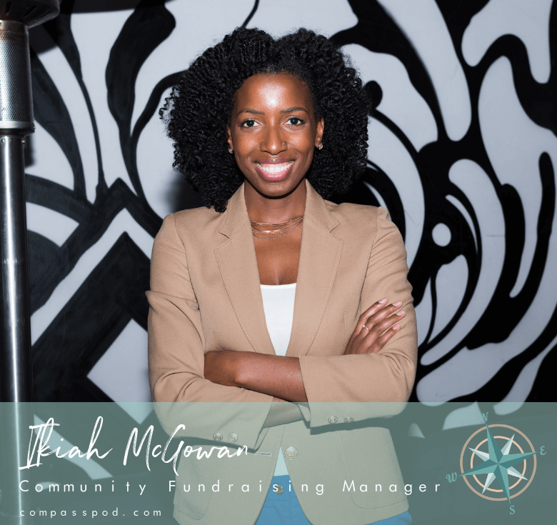 Ikiah McGowan | Community Fundraising Manager