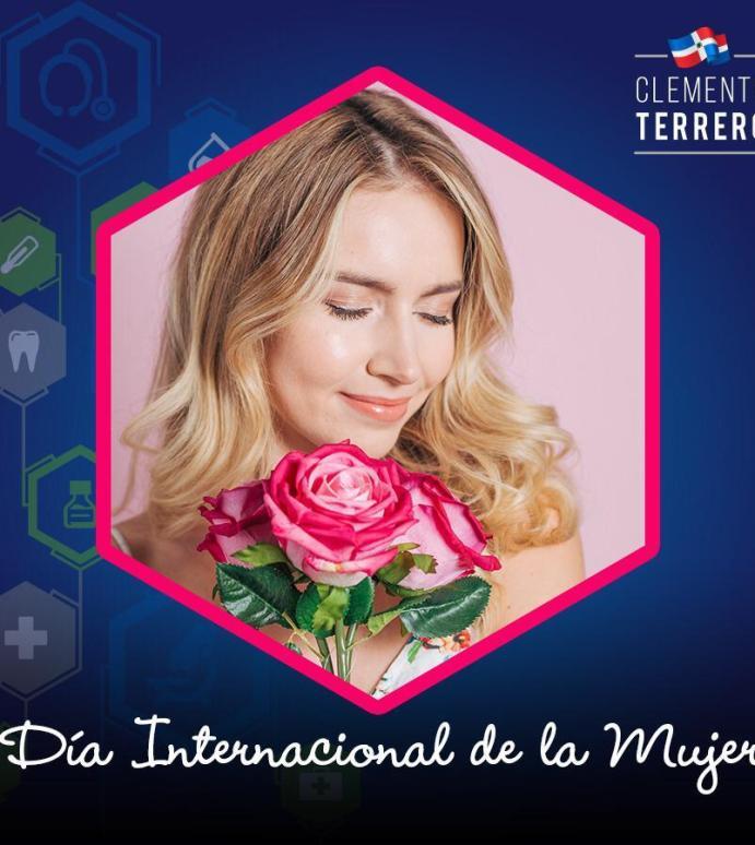 Dr. Clemente Terrero Felicita a la mujer en su día.