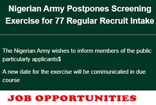 Nigerian Army Postpones  Recruitment Exercise for 77 Regular Recruit Intake
