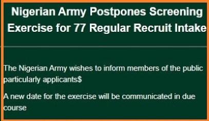 Nigerian Army 77RRI Recruitment 2018/New Intake Screening Date