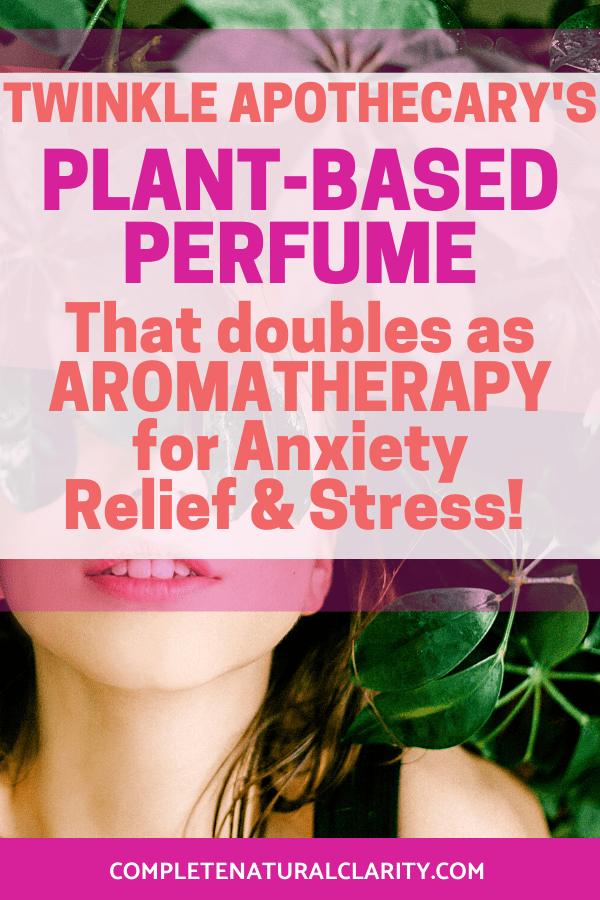 This is my Guide to Twinkle Apothecary, my favorite Plant-based, Natural perfume brand made from essential oils, resins, & plant derived absolutes! Botanical Perfume that not only smells amazing, but also doubles as Aromatherapy that offers relief from  Anxiety, Depression, & Stress! We can all use more calm during this covid-19 pandemic crisis! Click to read my full Review with Coupon & Scent Descriptions! #naturalperfume #greenliving #aromatherapy #essentialoils