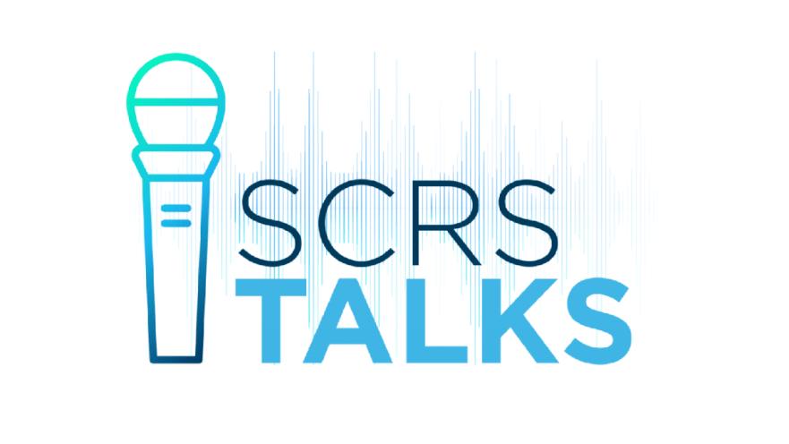 SCRS Talks podcast series