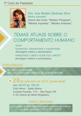 Ciclo de palestras - Temas Atuais sobre o Comportamento Humano - TDAH, Medo e Ansiedade - São Paulo/SP 5
