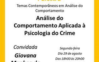 """Palestra: """"Análise do Comportamento Aplicada à Psicologia do crime"""" 13"""