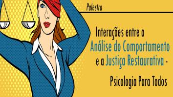 Interações entre a Análise do Comportamento e a Justiça Restaurativa - Psicologia para todos 15