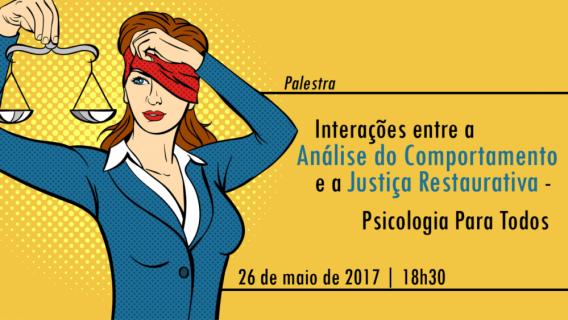 Interações entre a Análise do Comportamento e a Justiça Restaurativa - Psicologia para todos 5