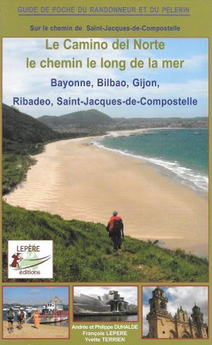 Sur le chemin de Saint-Jacques-de-Compostelle - Le Camino del Norte, le chemin le long de la mer