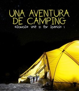 Una aventura de camping - Free storytelling unit for Spanish 1
