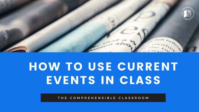 how to use news stories and current events in language classes