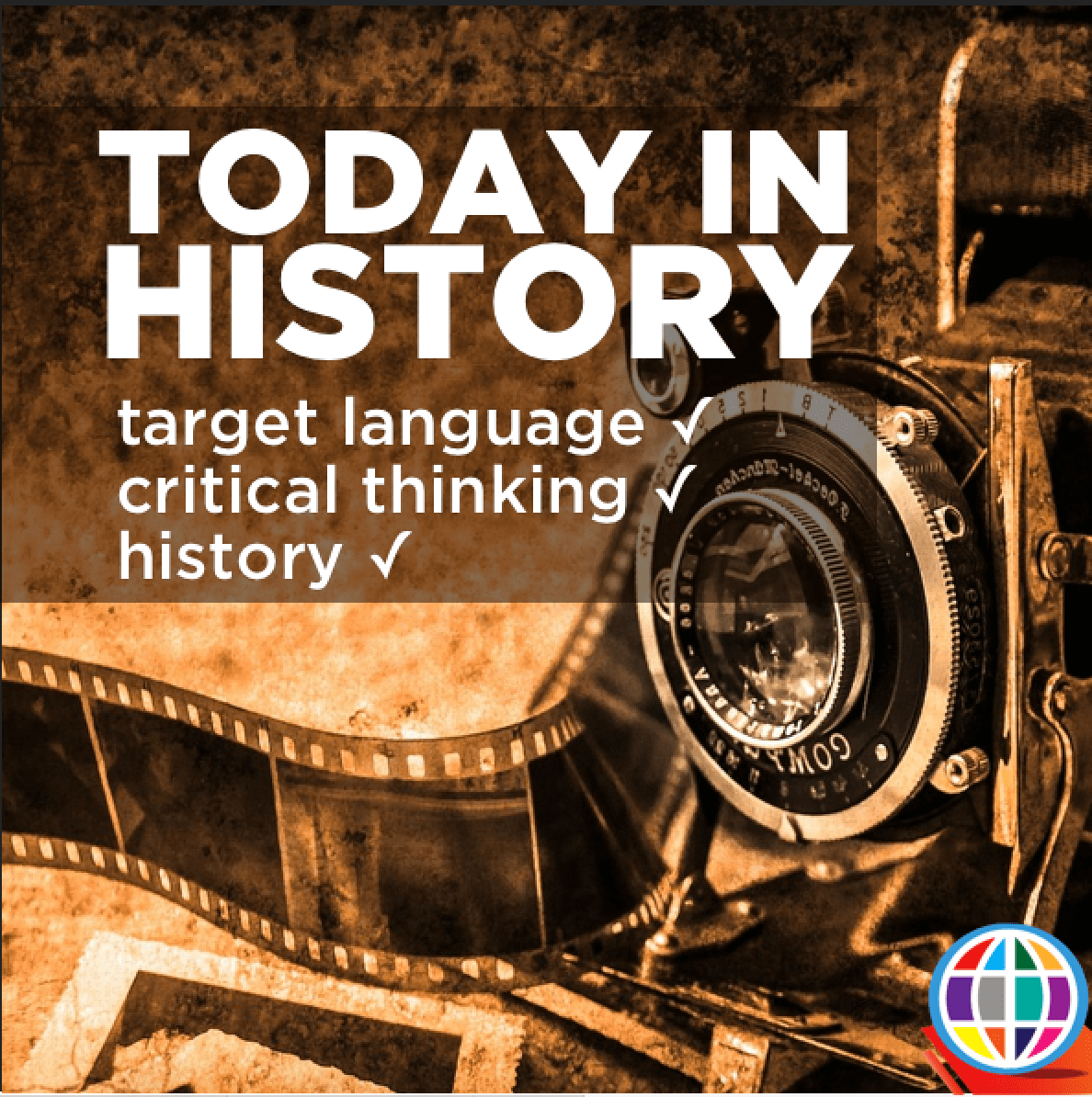 The today in history activity is a great way to engage students with a critical thinking activity in the target language - originally shared by Justin Slocum Bailey of Indwelling Language