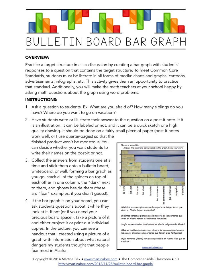 Ask students a question and have them respond on a sticky note--use the notes to create a bar graph on your bulletin board and then analyze data and discuss. Bulletin Board Bar Graph from www.comprehensibleclassroom.com