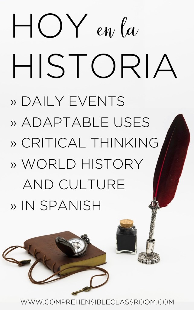 HOY EN LA HISTORIA is an easy way to spark discussion and to inject world history into your Spanish classes. Students read four events and must choose which one did NOT happen on that day in history!