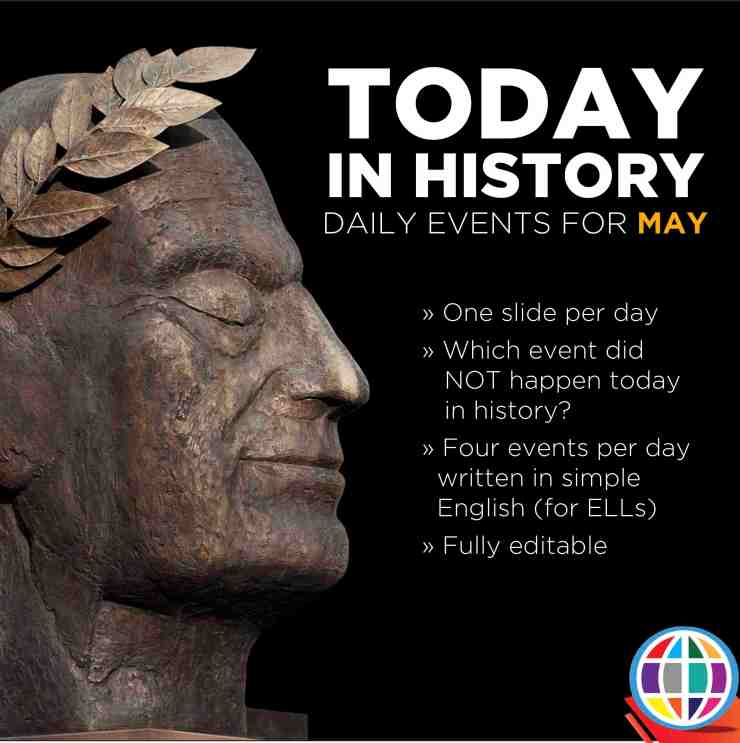 Today in History: four events are listed for each day of May, and students must guess which one did NOT happen on that day in history! Written in simple English for English language learners.
