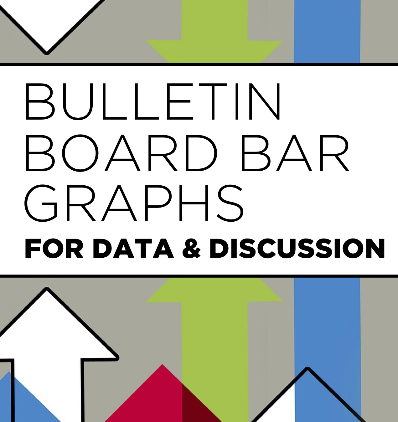 Create a bulletin board bar graph with your students to gather and analyze data through personalized class discussion!