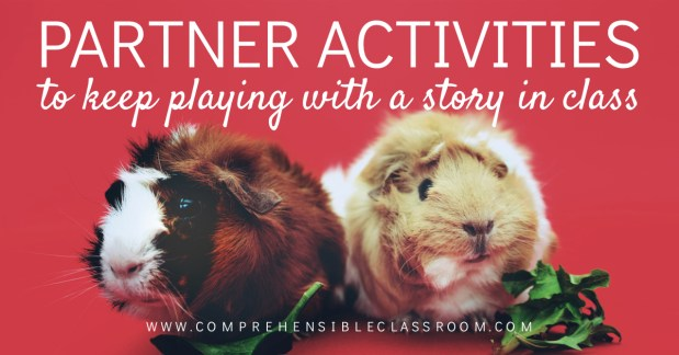 Shared a story in class and not ready to let go? Use these 3 partner activities to keep playing with the story!