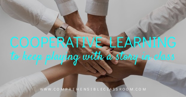 Shared a story in class and not ready to let go? Use these 3 cooperative learning activities to keep playing with the story!