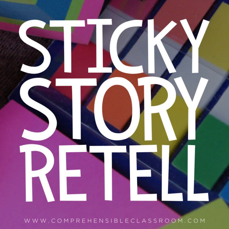 Sticky Story Retell is an activity that provides a way for a class to retell a story together, scene by scene.