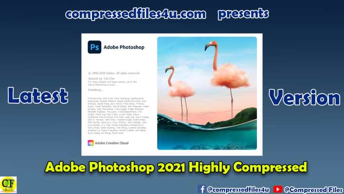 Adobe Photoshop 2021 Highly Compressed
