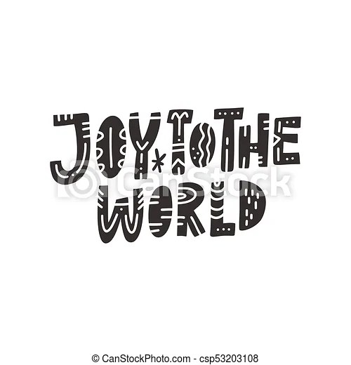 Joy to the world lettering  Christmas and new year calligraphy     Joy To The World Lettering   csp53203108
