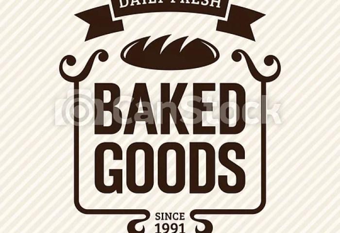 Baked Goods Baked Goods Vintage Bakery Label Vector Illustration