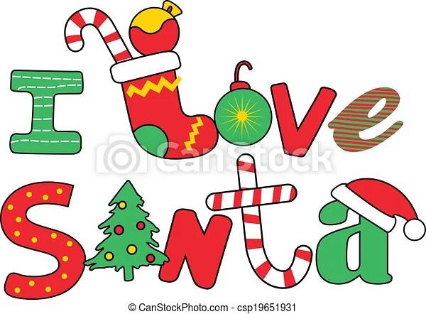 Download Vectors of I love Santa word . csp19651931 - Search Clip ...
