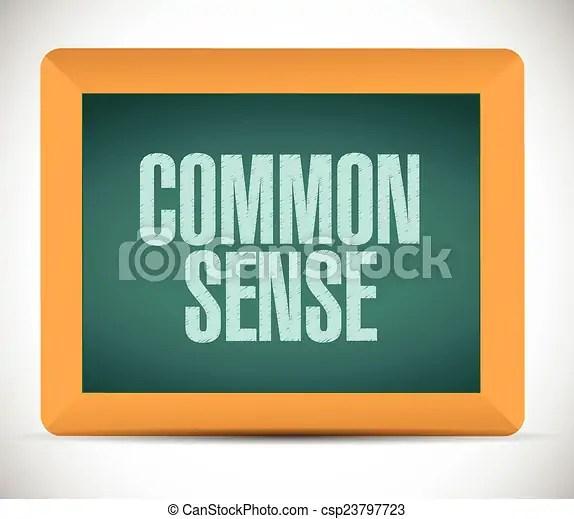 Vector Illustration of common sense board sign illustration design over a white... csp23797723 ...
