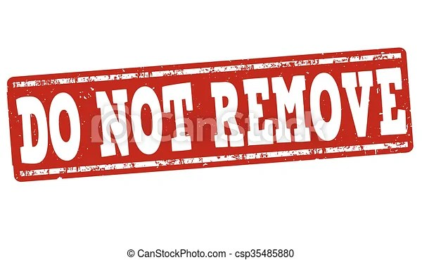 Vector of Do not remove stamp - Do not remove grunge ...