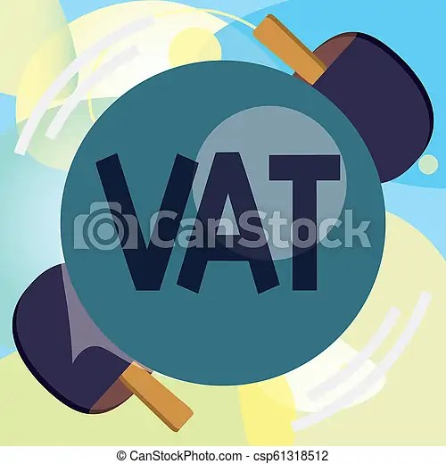 Conceptual hand writing showing vat. business photo text additional tariff on supplies on stage of production increase of