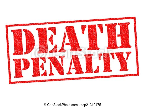 Death penalty red rubber stamp over a white background ...
