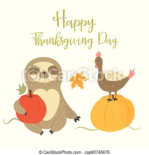 Happy Thanksgiving Day Card With Cute Sloth Turkey Happy Thanksgiving Day Card With Cute Sloth And Turkey