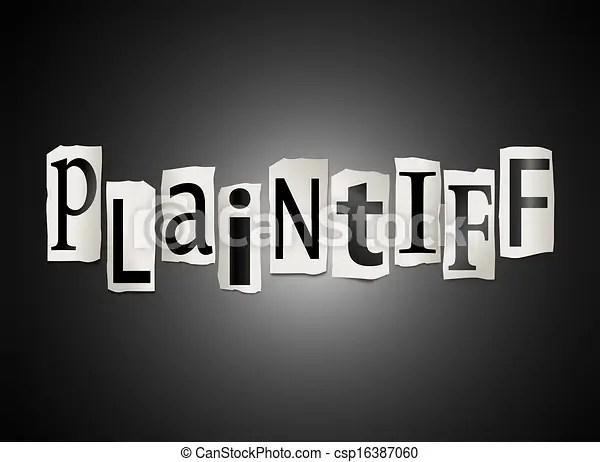 Plaintiff concept. Illustration depicting a set of cut out printed letters formed to arrange the word plaitiff.